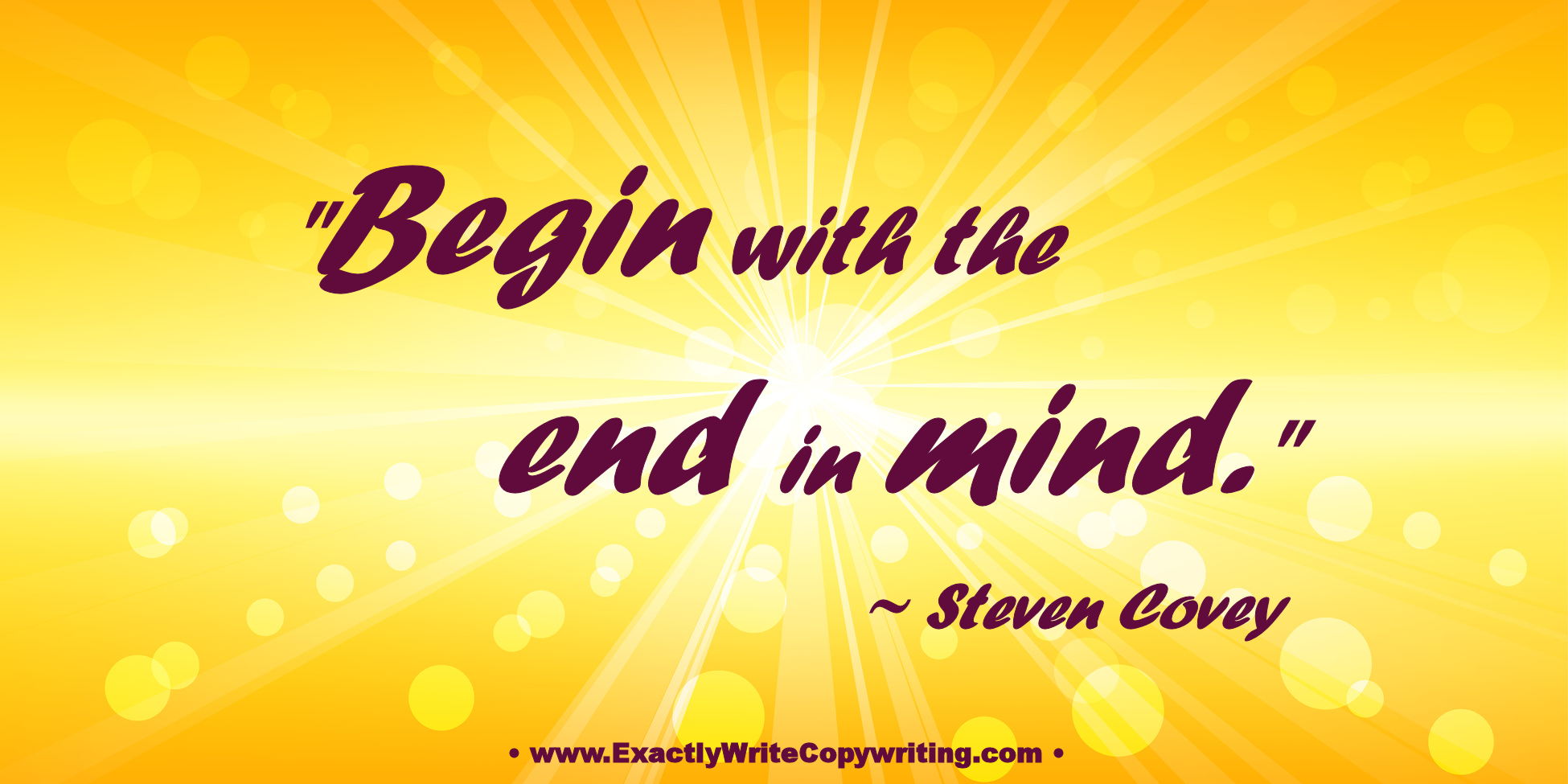 MARKETING TIP: Begin With the End in Mind
